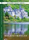 Extraordinary Dreams of an Ireland Traveler