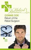 Return of the Rebel Surgeon