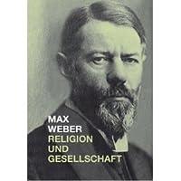 Religion Und Gesellschaft: Gesammelte Aufsätze Zur Religionssoziologie