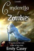 Cinderella and Zombies