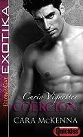 Coercion (Curio, #2)
