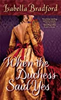 When the Duchess Said Yes  (Wylder Sisters #2)