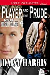 Player and the Prude (Men of Holsum College, #4)