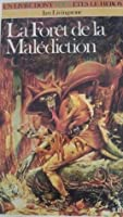 La Forêt de la Malédiction (Défis Fantastiques, #3)