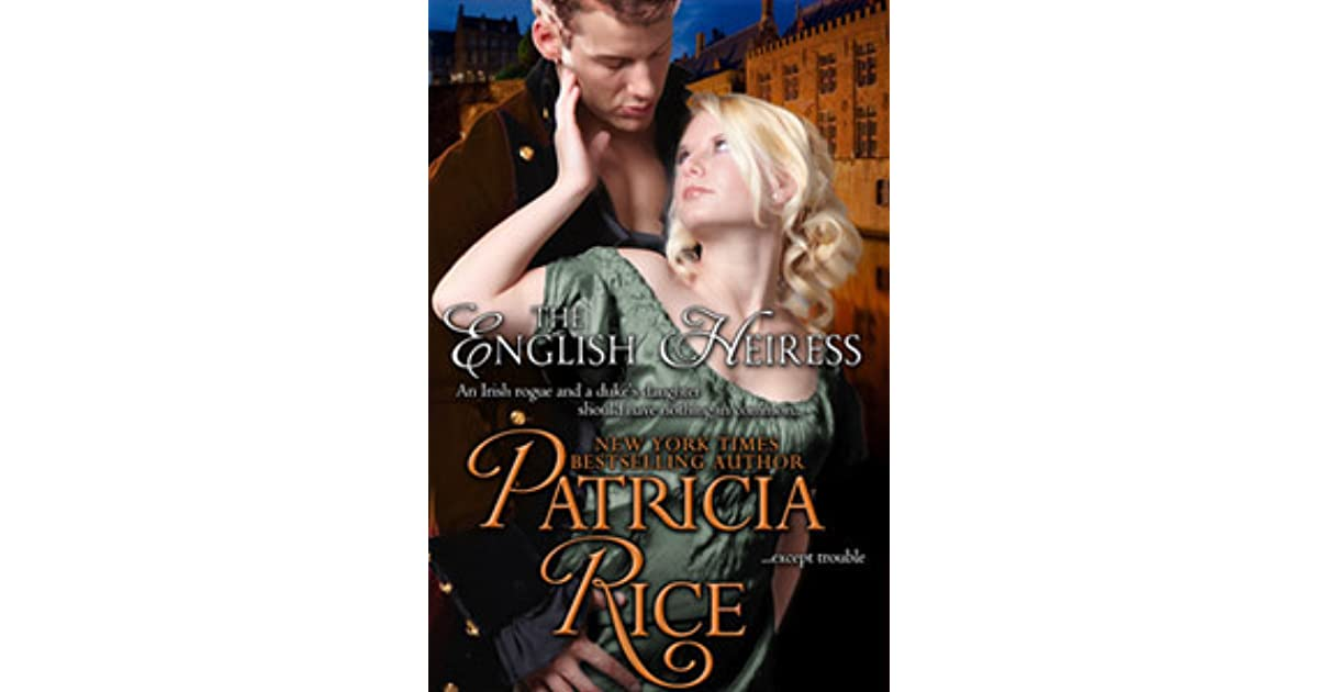 The English Heiress (Regency Nobles, #2) by Patricia Rice