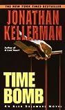 Review ebook Time Bomb (Alex Delaware, #5) by Jonathan Kellerman