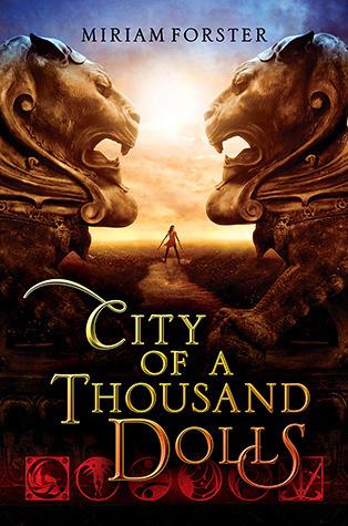 City of a Thousand Dolls (Bhinian Empire, #1)