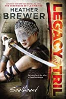 Soulbound (Legacy of Tril, #1)