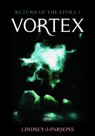 Vortex (Return of the Effra, #1)