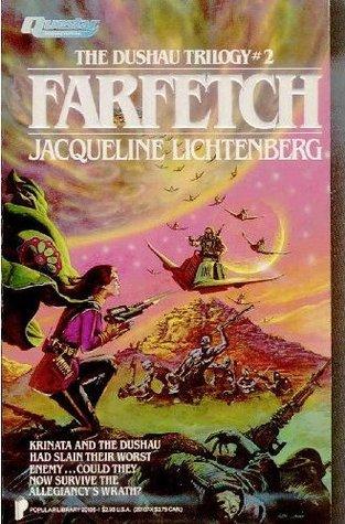 Farfetch by Jacqueline Lichtenberg