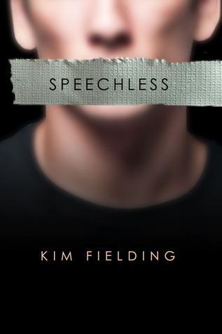 Speechless by Kim Fielding