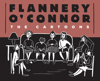 Flannery O'Connor: The Cartoons