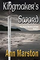 Kingmaker's Sword, Book 1: The Rune Blades of Celi