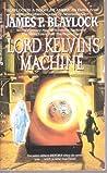 Lord Kelvin's Machine (Narbondo, #3)