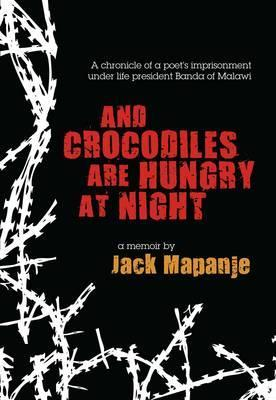 And Crocodiles Are Hungry At Night