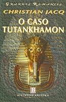 O Caso Tutankhamon