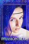 Passion Blue (Passion Blue, #1)