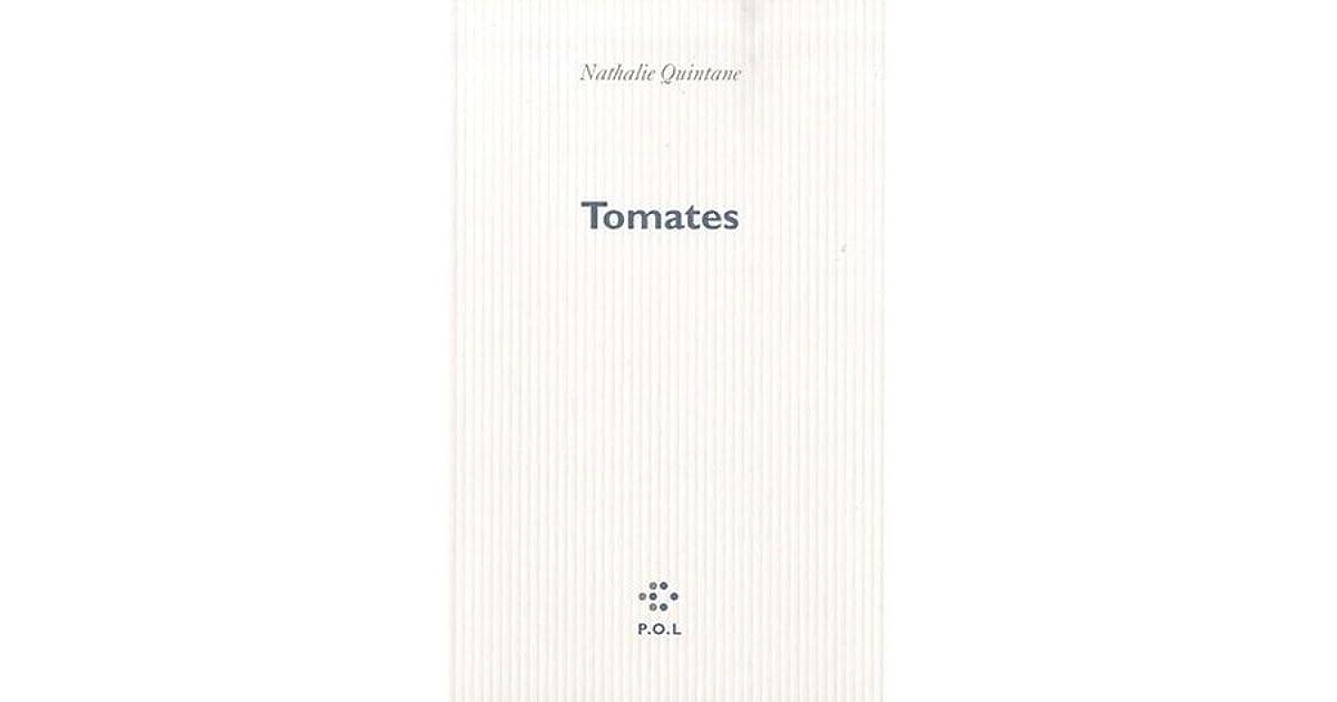 Risultati immagini per nathalie quintane tomate