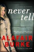 Never Tell (Ellie Hatcher, #4)