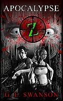 Apocalypse Z (A Zombie Novel)
