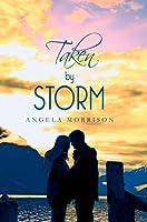 Taken by Storm (Taken by Storm #1)