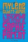 L'escapade sans retour de Sophie Parent