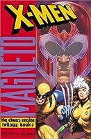 Magneto (X-Men: The Chaos Engine Trilogy, #2)