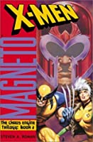 X-Men/Magneto: The Chaos Engine, Book 2