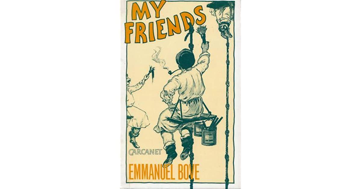 My Friends By Emmanuel Bove 3 Star Ratings