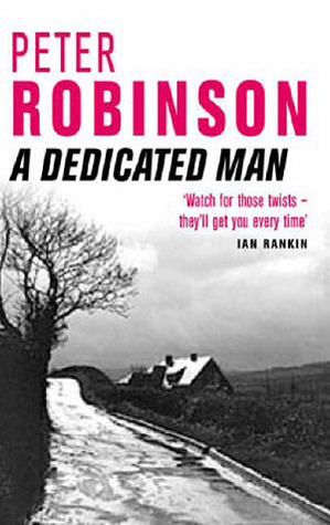 A Dedicated Man by Peter Robinson