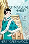 Unnatural Habits (Phryne Fisher, #19) - Kerry Greenwood