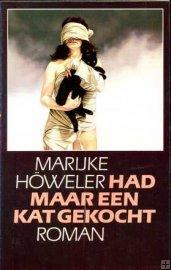 Had maar een kat gekocht Marijke Höweler
