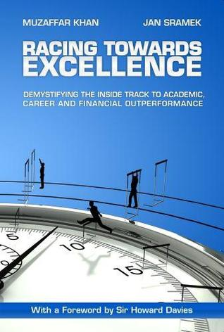 Racing Towards Excellence