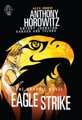 Eagle Strike: The Graphic Novel