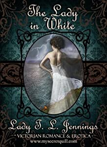 The Lady in White (Secrets and Seduction, #1)
