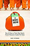 The Monks and Me: How 40 Days in Thich Nhat Hanh's French Monastery Guided Me Home