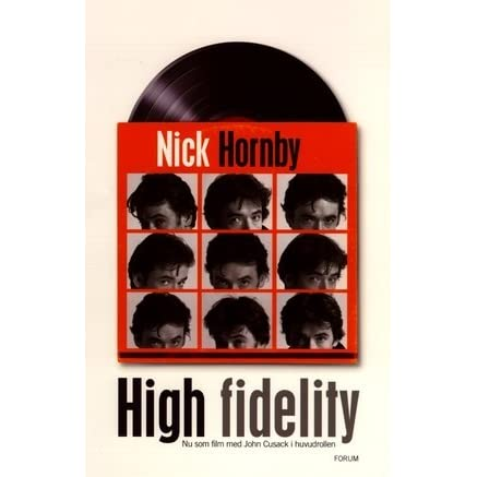 high fidelity nick hornby High fidelity nick hornby  most of nick hornby's protagonists are men around their thirties, so slam  info@signature-readscom.