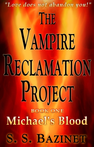 Michael's Blood by S.S. Bazinet