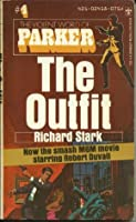 The Outfit (Parker, #3)
