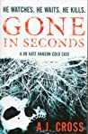 Gone In Seconds (Kate Hanson, #1)