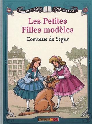 Les Petites Filles Modeles By Comtesse De Segur