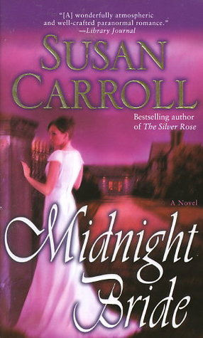Midnight Bride St Leger 3 By Susan Carroll
