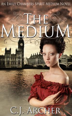 The Medium (Emily Chambers Spirit Medium Trilogy, Book 1)