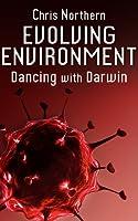 Evolving Environment: Dancing with Darwin