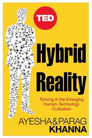 Hybrid Reality by Parag Khanna
