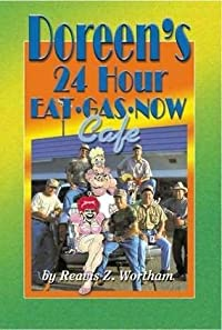 Doreen's 24 Hr Eat Gas Now Cafe