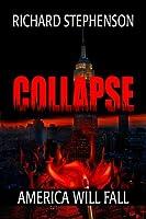 Collapse (New America - Book 1)