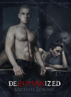 Dehumanized by Michael Loring