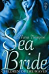 Sea Bride (Children of the Waves, #1)