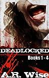 Deadlocked (Deadlocked, #1-4)